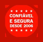 confiável e segura desde 2006