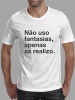 Camisa Canto do Boleiro Não uso fantasia