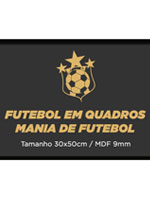 Placa Futebol - Mania de Futebol